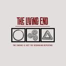The Ending Is Just The Beginging Repeating/The Living End