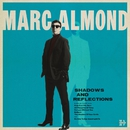 Shadows and Reflections/Marc Almond