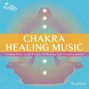 Chakra Healing Music/David Ison