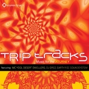 Trip Tracks: Music for the Journey/Various Artists
