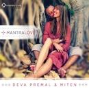 MantraLove/Deva Premal & Miten