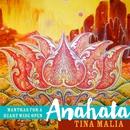 Anahata/Tina Malia