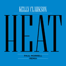 Heat (Paul Morrell Remix)/Kelly Clarkson