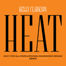 Heat (Easy Star All-Stars & Michael Goldwasser Reggae Remix)/Kelly Clarkson