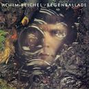 Regenballade (Bonus Tracks Edition)/Achim Reichel
