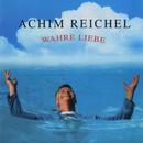 Wahre Liebe (Bonus Tracks Edition)/Achim Reichel