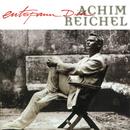 Entspann Dich (Bonus Tracks Edition)/Achim Reichel