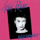 Ungeschminkt (Bonus Tracks Edition)/Achim Reichel
