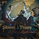 Mythmaker/Skinny Puppy