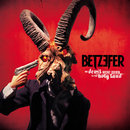 The Devil Went Down to the Holy Land/Betzefer