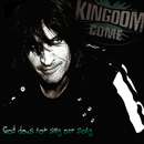 God Does Not Sing Our Song/Kingdom Come