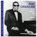 The Essential Blue Archive: The Soul of a Man/Ray Charles