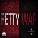 Trippin Baby/Fetty Wap