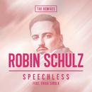 Speechless (feat. Erika Sirola) [The Remixes]/Robin Schulz