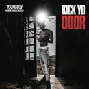 Kick Yo Door/YoungBoy Never Broke Again