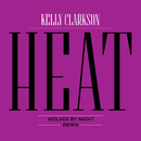Heat (Wolves By Night Remix)/Kelly Clarkson