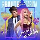 Compro minutos (feat. Farina)/Carlos Baute