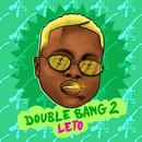 Double Bang 2/Leto