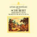 Schubert: 4 Impromptus, D. 899, 6 Moments musicaux, D. 780/Anne Queffélec