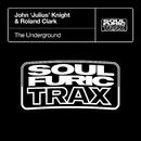 The Underground/John 'Julius' Knight & Roland Clark