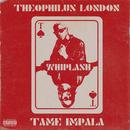 Whiplash (feat. Tame Impala)/Theophilus London