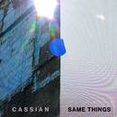 Same Things (feat. Gabrielle Current)/Cassian