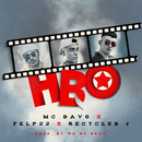 HBO (feat. Felp 22 & Recycled J)/MC Davo