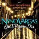 Que te perdone Dios (feat. Daviles de Novelda, DaniMFlow y Loukas) [RMX]/Nyno Vargas