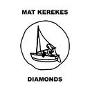 Diamonds/Mat Kerekes