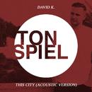 This City (Acoustic Version)/David K.