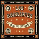 Para no olvidar/Los Rodriguez