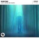 Can't Bring Me Down/Quintino