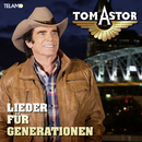 Lieder für Generationen/Tom Astor