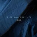 Void/Fritz Kalkbrenner