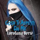 Cosa ti aspetti da me/Loredana Bertè