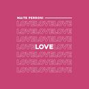 Love/Maite Perroni