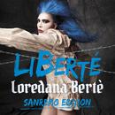 LiBerté (Sanremo Edition)/Loredana Bertè