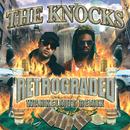 Retrograded (Wankelmut Remix)/The Knocks