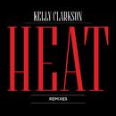 Heat (Remixes)/Kelly Clarkson