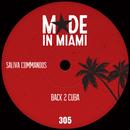 Back 2 Cuba/Saliva Commandos