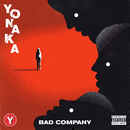 Bad Company/YONAKA