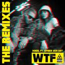 WTF (feat. Amber Van Day) [The Remixes]/HUGEL
