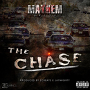 The Chase/Mayhem