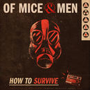 How To Survive/Of Mice & Men