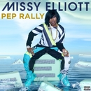 Pep Rally/Missy Elliott