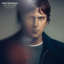 One Less Day (Dying Young)/Rob Thomas