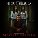 """Hidup Semula (From """"Misteri Dilaila"""")/Elizabeth Tan"""