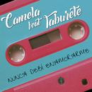 Nunca debí enamorarme (feat. Taburete)/Camela