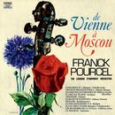 De Vienne à Moscou (Remasterisé en 2012)/Franck Pourcel