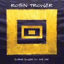Lonesome Road/Robin Trower